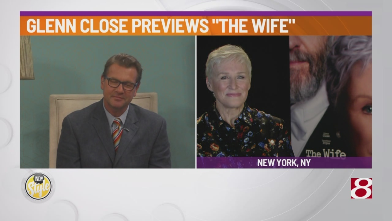"""Actress Glenn Close discusses her buzz-worthy role in """"The Wife"""""""